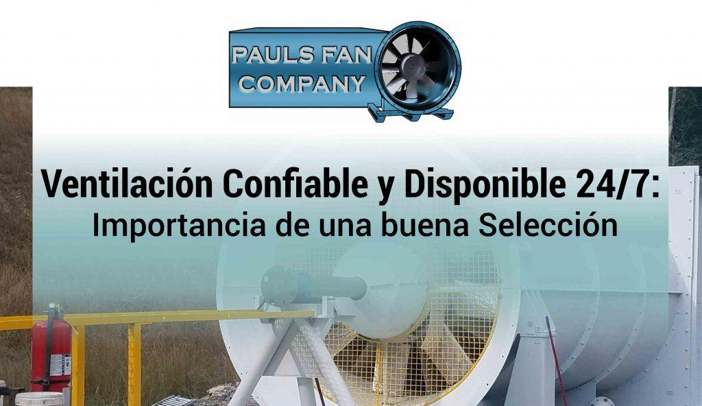 Ventilación Confiable y Disponible 24/7: Importancia de una buena Selección