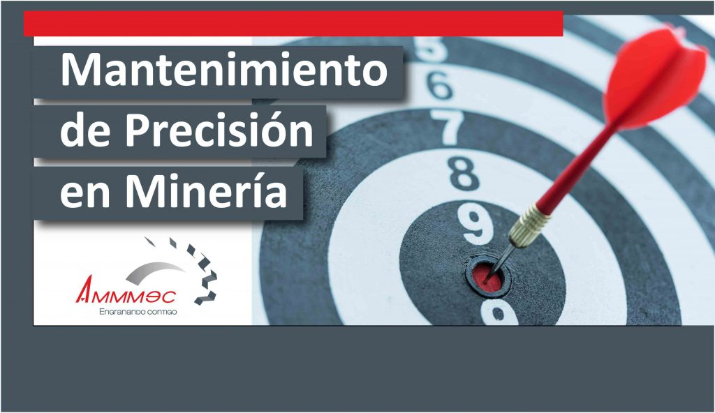 Mantenimiento de Precisión en Minería