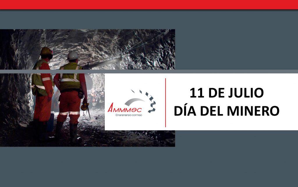 dia-del-minero-11-de-julio-ammmec
